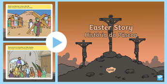 The Easter Story PowerPoint English/Portuguese - The Easter Story  - powerpoint, power point, interactive, the easter story, easter, the easter story