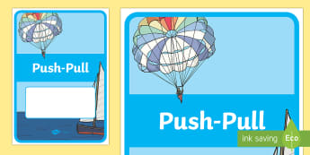 Push Pull Year 2 Physical Sciences Editable Book Cover - Science, primary connections, physical science, grade 2, year 2, science journal, cover page, front