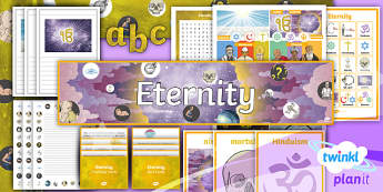 PlanIt - RE Year 6 - Eternity Additional Resources  - eternity, facts, key, fun, challenge cards, compare, contrast. immortality