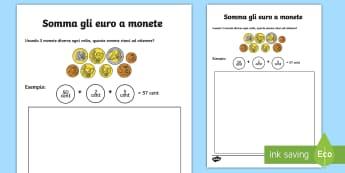 Somma gli euro a monete Attività - somma, le, monete, addizione, soldi, euro, denaro, italiano, italian, materiale, scolastico