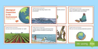 Aboriginal and Torres Strait Islander Sustainability Challenge Cards - Aboriginal, Torres Strait Islander, steward, stewardship, sustainability, connection to land,  envir