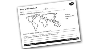 What is Weather Worksheet - what is the weather, weather around the world, weather worksheet, weather in difference places, weather map, ks2 geography, ks2