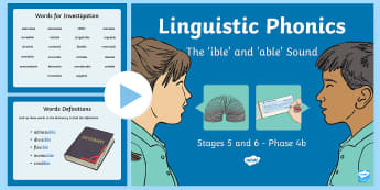 Northern Ireland Linguistic Phonics Stage 5 and 6, Phase 4b 'ible' and 'able' PowerPoint  - NI, sound search, word sort, investigation