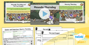 PlanIt - RE Year 1 - Easter and Surprises Lesson 2: Maundy Thursday Lesson Pack - easter, christianity, planning, jesus, crucifixion, surprises