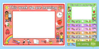 This Week We Are Learning Display Sign - Editable We Are Learning Today Display Signs - We Area Learning Today, criteria, learning objective,