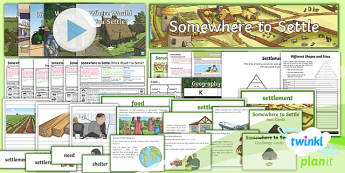 PlanIt - Geography Year 4 - Somewhere to Settle Unit Pack - geography, settlement, settlers, land use