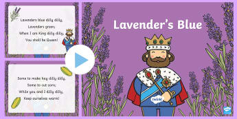 Lavender's Blue PowerPoint - World Nursery Rhyme Week,Lavenders Blue, rhyme, nursery rhyme, dilly dilly