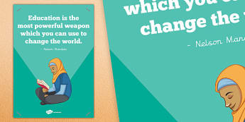 Education is the Most Powerful Weapon Poster - poster, display