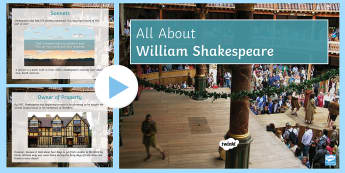 All About William Shakespeare PowerPoint - introduction, Shakespeare, plays, life, family, William, playwright., pp, ppt, globe theatre, anne h