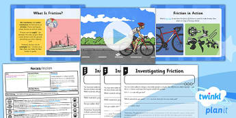PlanIt - Science Year 5 - Forces Lesson 5: Friction Lesson Pack - planit