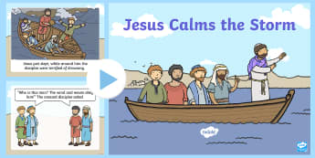 Jesus Calms the Storm Bible Story PowerPoint - bible, new testament, jesus, re, story, stories, powerpoint, ppt, calms the storm, miracle, miracles