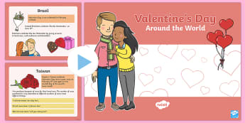 Valentine's Day around the World PowerPoint - Lá san Vailintín/Valentines Day, around, the, world, Denmark, Taiwan, Brazil, Germany, Wales, Sout