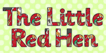 The Little Red Hen Display Lettering - Little, Red, Hen, Letters