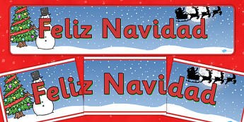 Christmas Display Banner (Spanish) -  Christmas, xmas, Spanish, Spain, France, display banner, Santa, Father Christmas, tree, advent, nativity, santa, father christmas, Jesus, tree, stocking, present, activity, cracker, angel, snowman, advent , baubl