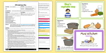 EYFS Oliver's Vegetable Soup Adult Input Plan and Resource Pack