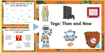 Toys Then and Now PowerPoint - history, old, new, dolls, games, compare, toy, past, modern