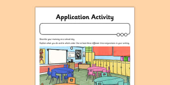 Time Conjunctions Application Activity Sheet - GPS, connectives, worksheet