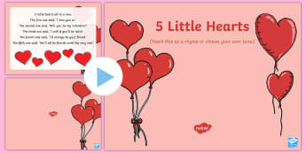 Five Little Hearts Song PowerPoint - EYFS, Early Years, Valentine's Day, love, caring, St Valentine, February 14th.