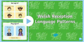 Language Patterns PowerPoint Welsh - Welsh Language Pattern Themed Resources, Wales, Reception, Language Patterns.,Welsh
