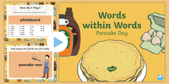 Words within Words Game Pancake Day PowerPoint - KS1/KS2 EAL Words in Words, reading, spelling, pancakes, shrove tuesday, fat tuesday,