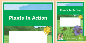 Plants in Action Year 4 Biological Sciences Editable Book Cover - primary connections, Australian plants, Grade 4, Australian Curriculum biological science, science j
