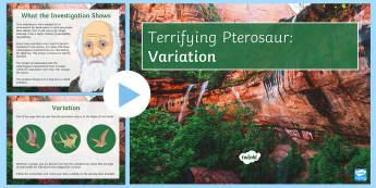 Terrifying Pterosaur: Variation and Evolution PowerPoint - Biology Week, evolution, variation, evolve, darwin, genetic, gene, genes, mutation, offspring, inher