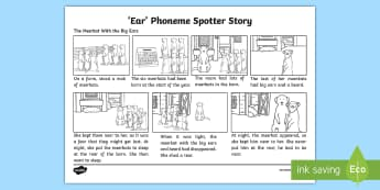 'ear' Phoneme Spotter Story - graphemes,Read, spelling,phoneme, alternative sounds,EYFS, Reception, Year One, Year Two, Year 1, Ye