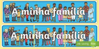 A minha família, painel de exposição - familia, lacos familiares, arvore genealogica, genes, genetica, adocao, adotivo, vocabulario, amigos