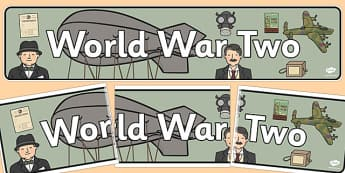 World War Two Display Banner - display, banner, world war two, WW2, Hitler, world war, Nazis, Germany