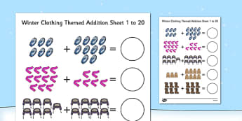 Winter Clothing Themed Addition Sheet 1-20 - winter clothing, themed, addition, sheet, 1-20