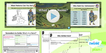 PlanIt - Geography Year 4 - Somewhere to Settle Lesson 3: What's in a Name? Lesson Pack - geography, settlement, settlers, place, names, Roman, Viking, Anglo-Saxon