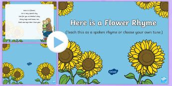 Here Is a Flower Song PowerPoint - EYFS, Early Years, Key Stage 1, KS1, Mother's Day, Mothering Sunday, Mother, Mummy, Mum, parent, ca