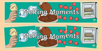 Melting Moments Display Banner - australia, Australian Curriculum, Melting Moments, science, year 3, banner, wall display