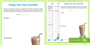 Design Your Own Smoothie Recipe - Australia YR 3 and 4 Design Technology, procedures, recipes, measuring, recipe, design process, ingr