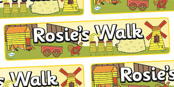 Display Banner to Support Teaching on Rosie's Walk - Rosie's Walk, story, Pat Hutchins, book, display, banner, sign, poster, Rosie, fox, farm, story book, story resources, Rosie Walk