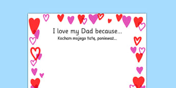 Father's Day I Love My Dad Because Full Page Borders Polish Translation - polish, fathers day, i love my dad, full page borders, page borders