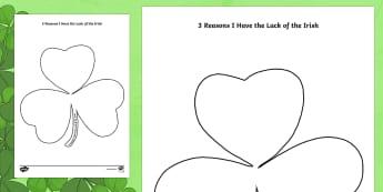 Three Reasons I Have the Luck of the Irish Writing Template-Irish - ROI - St. Patrick's Day Resources, Paddy's Day, lucky, luck of the Irish, gratefulness, gratitude,