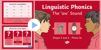 Linguistic Phonics Stage 5 and 6 Phase 3a, 'aw' Sound PowerPoint