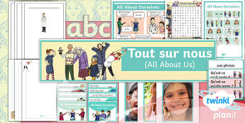 PlanIt - French Year 5 - All About Ourselves Additional Resources
