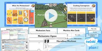 PlanIt - Science Year 5 - Forces Lesson 6: Marvellous Mechanisms Lesson Pack - planit