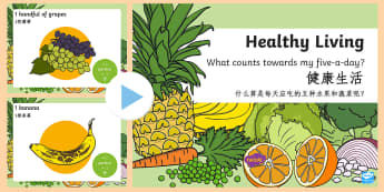 What Counts Towards My 5 a Day PowerPoint English/Mandarin Chinese - What Counts Towards My 5-a-Day Powerpoint - 5 a day, 5-a-day, five a day, 5 a day powerpoint, health