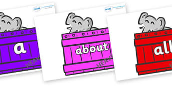 100 High Frequency Words on Elephants (Crates) to Support Teaching on Dear Zoo - High frequency words, hfw, DfES Letters and Sounds, Letters and Sounds, display words