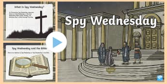 KS2 Spy Wednesday Information PowerPoint -  re, r.e, R.E, RE, Christianity, Christians, christianity, christians, easter, holy week, Easter, Ho
