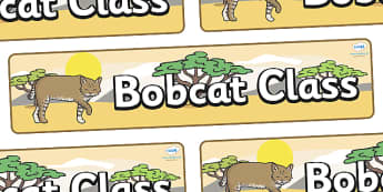 Bobcat Themed Classroom Display Banner - Themed banner, banner, display banner, Classroom labels, Area labels, Poster, Display, Areas