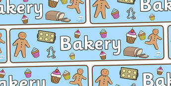 Bakery Display Banner - Bakery Role Play Pack, banner, baker, oven, bread, great fire of london, buns, customer, role play, display, poster