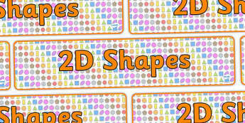 2D Shapes Display Banner - 2d shapes banner, 2d shapes, shapes, maths 2d shapes, shapes banner, 2d shapes display, 2d shape display, shapes display banner