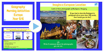 Year 5 6 Europe Geography Morning Activities PowerPoint - ks2