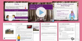Islamic Charity Lesson Pack - Islamic Practices, Islam, Five Pillars, Zakah, Khums, Sadaqah, Charity