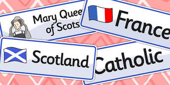 Mary Queen of Scots Word Cards - mary queen of scots, word cards