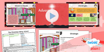 PlanIt - RE Year 6 - The Christmas Story Lesson 5: Advent Lesson Pack